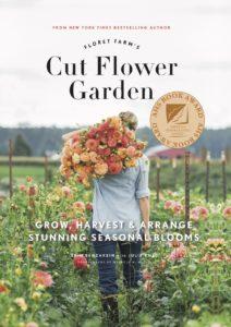 Cut Flower Garden by Erin Benzakein